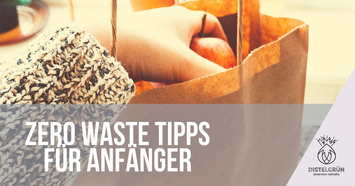 Titelbild Zero Waste Tipps für Anfänger