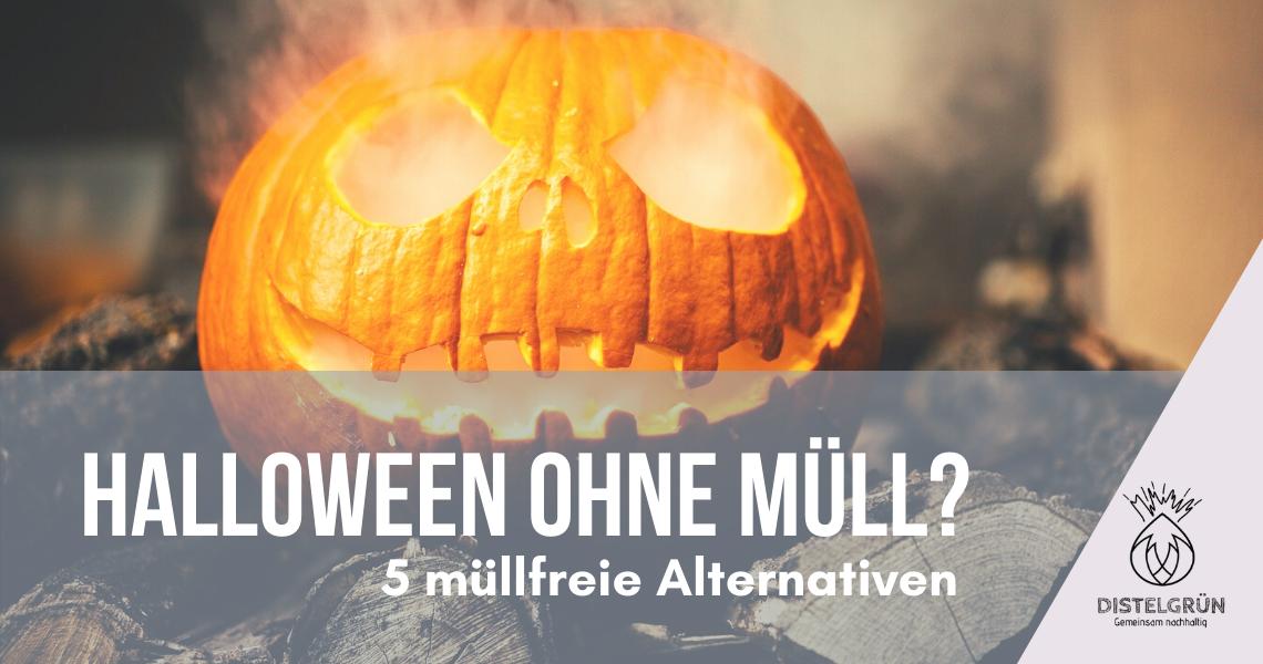 Halloween ohne Müll - 5 müllfreie Alternativen Titelbild