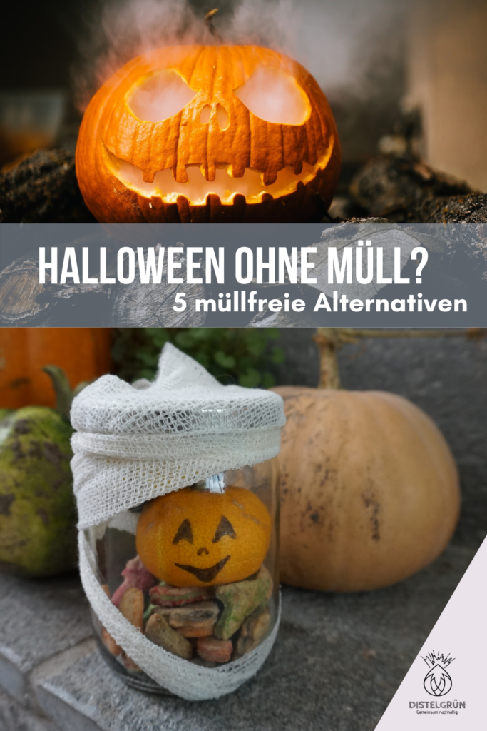 Halloween ohne Müll - 5 müllfreie Alternativen