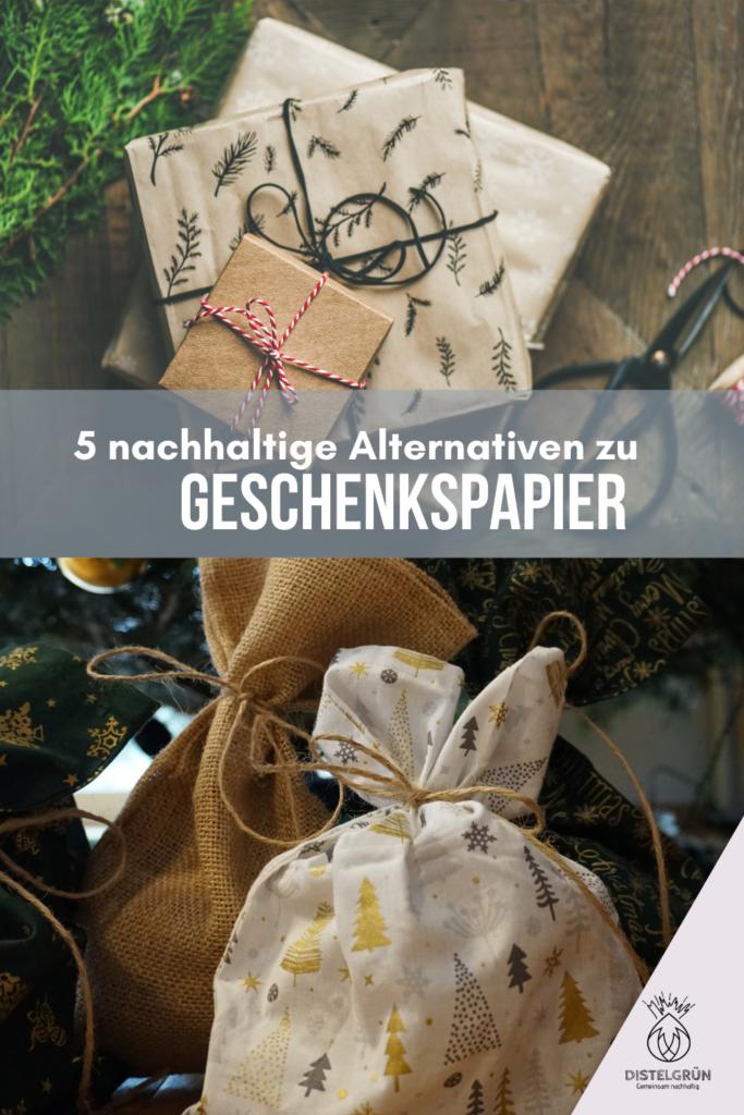 Pinterest Bild - 5 nachhaltige Alternativen zu Geschenkspapier
