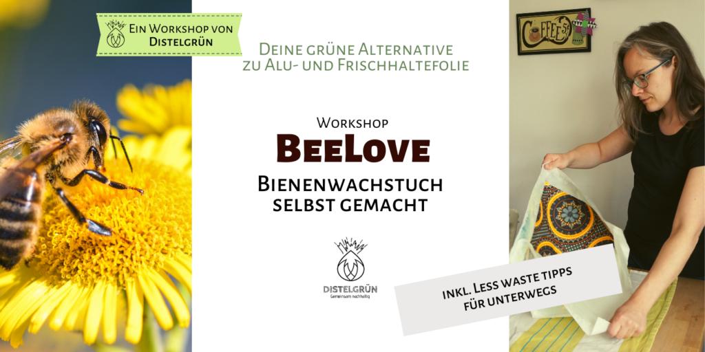 Workshop: BeeLove Bienenwachstuch selbst gemacht